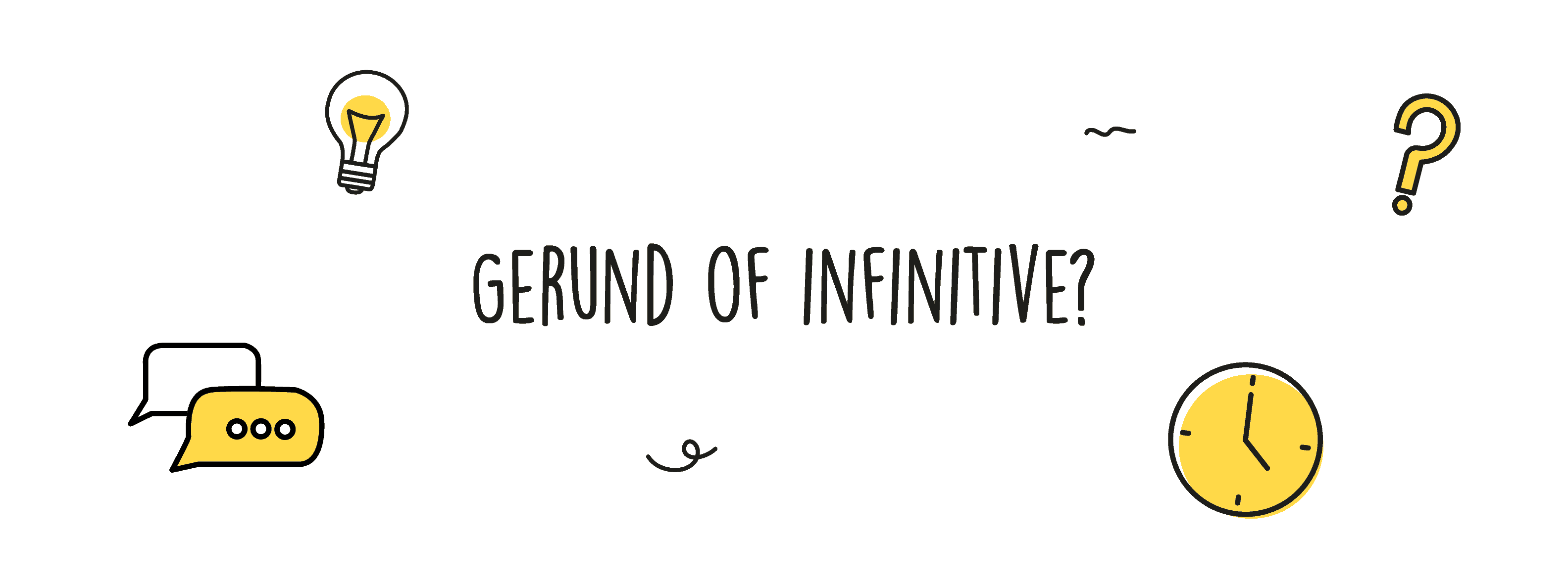 Gerund of infinitive
