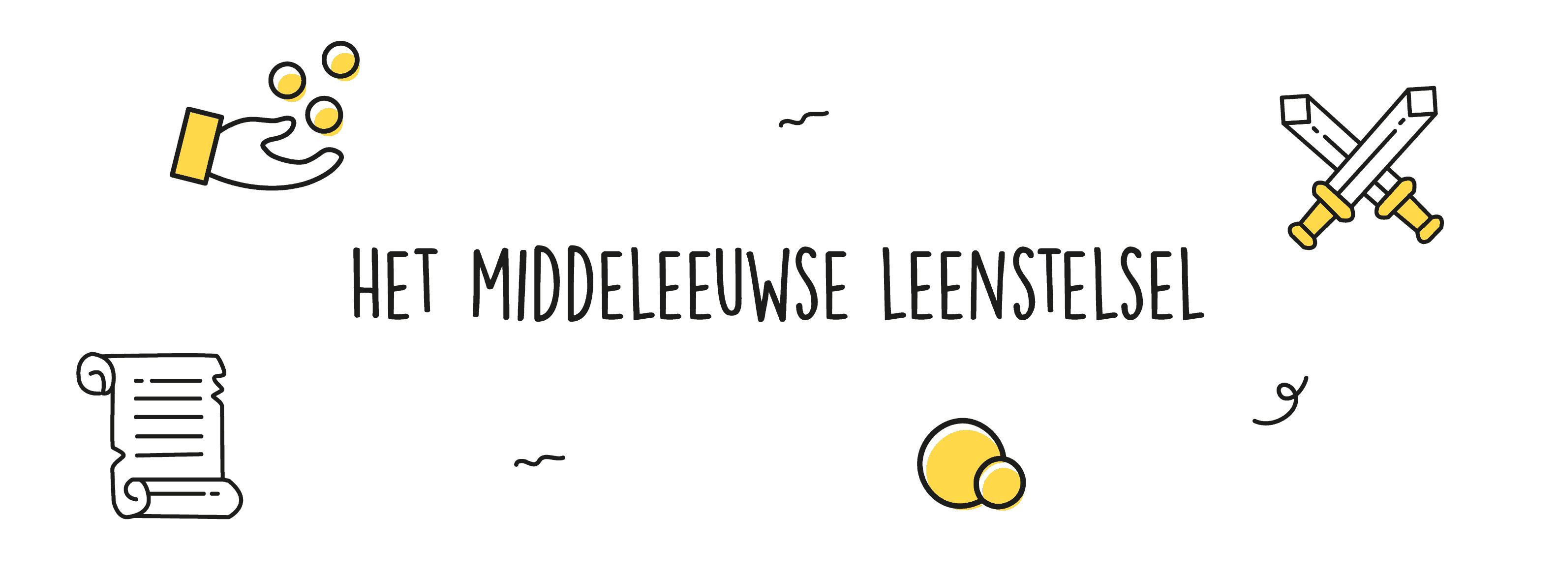 Het middeleeuwse leenstelsel