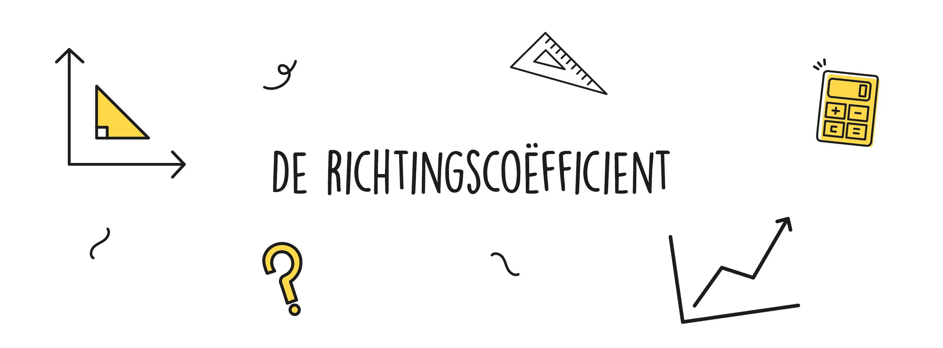 De Richtingscoëfficient