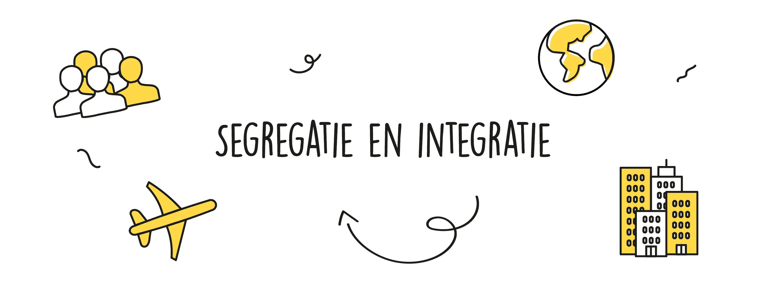 Segregatie en integratie